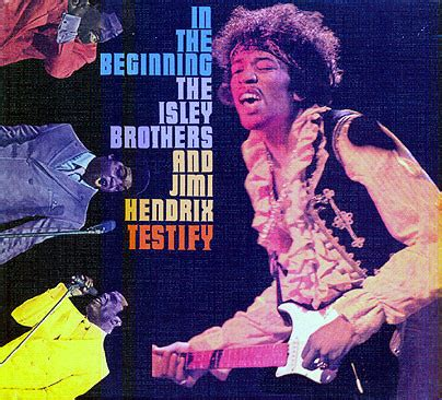 The Isley Brothers & Jimi Hendrix - In The Beginning