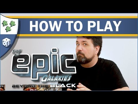 Tiny Epic Galaxies: Beyond the Black Review