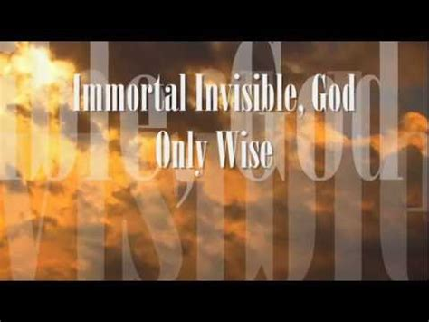 Immortal, Invisible God Only Wise - Evangelical Hymn - YouTube